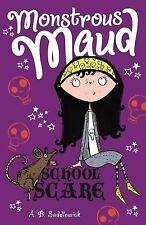 NEW - School Scare (Monstrous Maud) by Saddlewick, A. B.