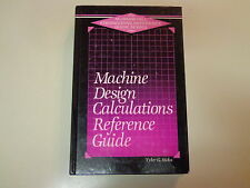 Machine Design Calculations Reference Guide 1987 Engineering Technical
