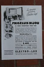 Ancienne publicité presse 1932 - FRIGELUX BIJOU ELECTRO-LUX