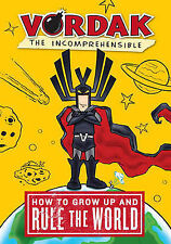 How to Grow Up and Rule the World by Scott Seegert (Hardback, 2010)