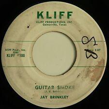 "JAY BRINKLEY - GUITAR SMOKE / I'LL BE YOUR BABY 7"" KLIFF RECORDS good++ Rare!"