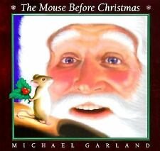 The Mouse Before Christmas, Michael Garland, Good Book