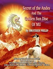 Secret of the Andes and the Golden Disk of Mu