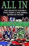 All In: The (Almost) Entirely True Story of the World Series of Poker-ExLibrary