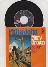 PHIL & JOHN Mary Brown 45/GER/PIC