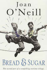 Bread and Sugar (Daisy Chain War), By O'neill, Joan,in Used but Acceptable condi