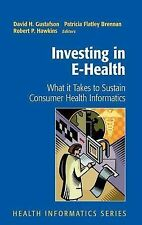 Investing in E-Health: What it Takes to Sustain , , New