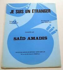 Partition sheet music SAID AMADIS : Je Suis un Etranger * 70's Alain LACAUX