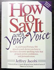"""How to Say it with Your Voice"" by Jeffery Jacobi, Paperback with CD"