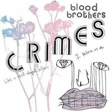 Crimes; Blood Brothers 2004 CD, Hardcore, Fleet Foxes, V2 Very Good