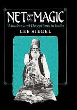 Net of Magic: Wonders and Deceptions in India by Siegel, Lee