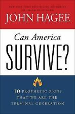 Can America Survive?: 10 Prophetic Signs That We Are The Terminal Generation Ha