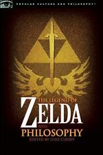 The Legend of Zelda and Philosophy: I Link Therefore I Am (Popular Culture and P