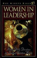 Women in Leadership: Daily Devotions to Guide Today's Leading Women (One Minute