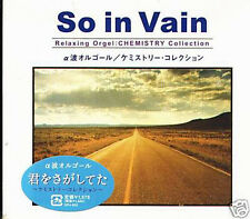 So in Vain - CHEMISTRY Collection - Japan CD - NEW