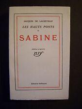 """Jacques de Lacretelle """"Sabine"""" (Les Hauts Ponts.1) / Gallimard - EO/ vélin -1932"""