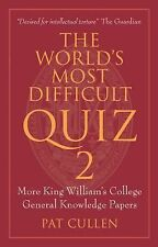 The World's Most Difficult Quiz 2: More King William's College General Knowledge