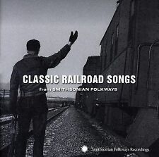 Classic Railroad Songs from Smithsonian Folkways by Various Artists (CD,...