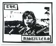 THE DISTILLERS i wear the crown of oblivion STICKER **FREE SHIPPING**