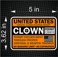 United States CLOWN HUNTING PERMIT outbreak response team survival Decal Sticker