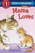 Step into Reading: Mama Loves by Molly Goode (2015, Hardcover)