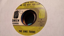 The Sims Twins 45 You've Got to Do the Best You Can/Thankful Omen 8 Funk