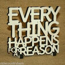 Everything Happens For A Reason Wood Word Art Table Top Shelf Decor