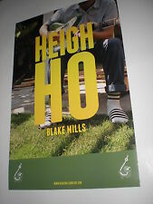 BLAKE MILLS heigh ho POSTERS for the tour / band / album / cd / concert / LOT