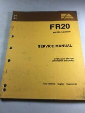 Fiat Allis FR20 Wheel Loader Hydraulic System and Power Steering Service Manual