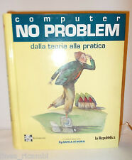 Enciclopedia Computer NO PROBLEM dalla teoria alla pratica  +  10 CD Rom