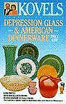 Kovels' Depression Glass And American Dinnerware Price List -fourth Edition (Kov