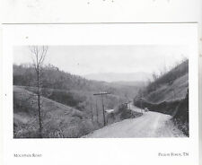 "~Post Card~""Mountain Road""...to Gatlinburge abt 1930- @ Pigeon Forge TN (#124)"