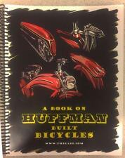 All NEW HUFFMAN BICYCLE antique bike HISTORY BOOK classic vintage bikes