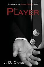 Rouge Passion: The Player by J. Chase (2014, Paperback)