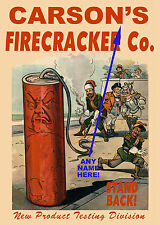 BIG FIRECRACKERS FACTORY!! PERSONALIZED HUMORUS SIGN 4 the FIREWORKS LOVER!