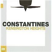 Constantines - Kensington Heights (2008)