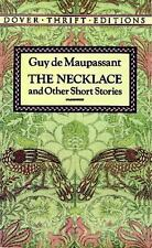 The Necklace and Other Short Stories (Dover Thrift Editions) by Guy de Maupassan