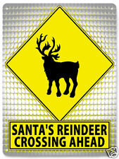 CHRISTAMS reindeer funny METAL street SIGN cute funny santa's child kids art 512