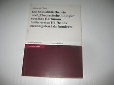 Die Sexualitätstheorie und 'Theoretische Biologie' von Max Hartmann in der erste