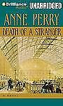 DEATH OF A STRANGER (William Monk) unabridged audio book on CD by ANNE PERRY