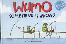 Wumo Something is Wrong Wolff & Morgenthaler