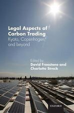 Legal Aspects of Carbon Trading: Kyoto, Copenhagen and beyond,