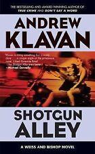 Shotgun Alley (Weiss and Bishop Novels)