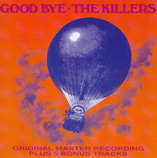 "The Killers:  ""Good Bye""  + Bonus  (CD)"