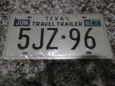 1981 TEXAS TRAVEL TRAILER LICENSE PLATE 5JZ 96