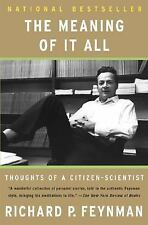 Meaning of It All: Thoughts of a Citizen Scientist (Helix Books)