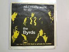 "BYRDS:All I Really Want To Do-I'll Feel A Whole Lot Better-Norway 7"",Denmark PSL"