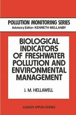 Biological indicators of freshwater pollution and environmental management (Poll