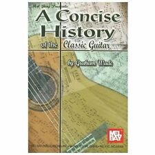 Mel Bay Concise History of the Classic Guitar, Wade, Graham, Acceptable Book