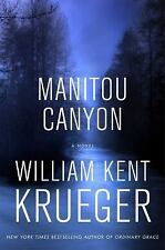 Cork o'Connor Mystery: Manitou Canyon 15 by William Kent Krueger (2016, Hardcove